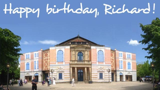 """Festspielhaus mit Überschrift """"Happy Birthday, Richard!"""""""